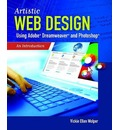 Artistic Web Design Using Adobe (R) Dreamweaver And Photoshop: An Introduction