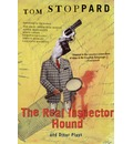 the real inspector hound essay The real inspector hound the first thing is that the audience appear to be confronted by their own rejlec- j ' tion in a huge mirror the real inspector hound / 2791 [bird boot hands over afew colour slides and a battery-powered viewer which moon holds up to his eyes as he speaks.