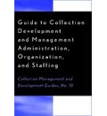 Guide to Collection Development and Management