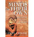 Minds Of Their Own - Lesley J Rogers