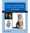 Anatomy and Physiology for Veterinary Technicians and Nurses