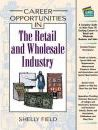 Career Opportunities in the Retail and Wholesale Industry