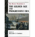 The Human Tradition in the Gilded Age and Progressive Era - Ballard C. Campbell