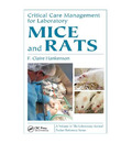 Critical Care Management for Laboratory Mice and Rats
