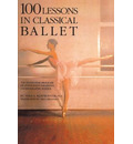 100 Lessons in Classical Ballet