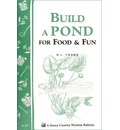 Build a Pond for Food and Fun