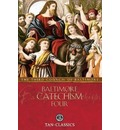 Baltimore Catechism Four
