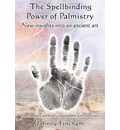 The Spellbinding Power of Palmistry