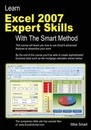 Learn Excel 2007 Expert Skills with the Smart Method