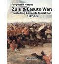 Zulu & Basuto Wars Including Complete Medal Roll 1877-8-9