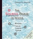 Fourth Phase of Water