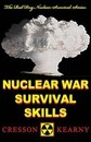 Nuclear War Survival Skills (Upgraded 2012 Edition)