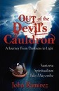 Out of the Devil's Cauldron