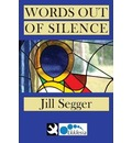 Words Out of Silence