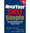Keep Your SMSF Simple