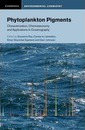 Cambridge Environmental Chemistry Series: Phytoplankton Pigments: Characterization, Chemotaxonomy and Applications in Oceanography