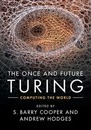 The Once and Future Turing