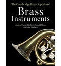 The Cambridge Encyclopedia of Brass Instruments