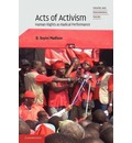 Theatre and Performance Theory: Acts of Activism: Human Rights as Radical Performance