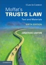 Law in Context: Moffat's Trusts Law 6th Edition: Text and Materials