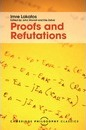 Cambridge Philosophy Classics: Proofs and Refutations: The Logic of Mathematical Discovery
