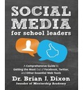 Social Media for School Leaders