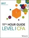 Wiley 11th Hour Guide for 2017 Level I CFA Exam