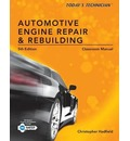 Classroom Manual for Automotive Engine Repair and Rebuilding