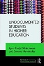 Undocumented Students in Higher Education