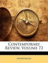 Contemporary Review, Volume 73 - Anonymous