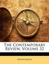 The Contemporary Review, Volume 32 - Anonymous