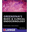 Greenspan's Basic and Clinical Endocrinology, Tenth Edition