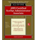 AWS Certified SysOps Administrator Associate All-in-One-Exam Guide (Exam SOA-C01)