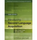 Cambridge Introductions to Language and Linguistics: Introducing Second Language Acquisition