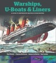 Warships, U-boats and Liners