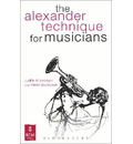 The Alexander Technique for Musicians