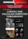 Principles of Cardiovascular Computed Tomography: Expert Consult: Online and Print
