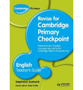 Cambridge Primary Revise for Primary Checkpoint English Teacher's Guide