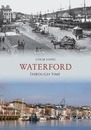 Waterford Through Time