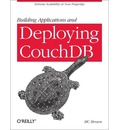 Building Applications and Deploying CouchDB