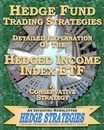 Hedge Fund Trading Strategies Detailed Explanation of the Hedged Income Index Etf - An Investing Newsletter Hed Strategies