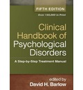Clinical Handbook of Psychological Disorders, Fifth Edition