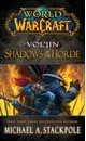 World of Warcraft: Vol'jin: Shadows of the Horde