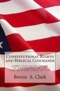 Constitutional Rights and Biblical Commands