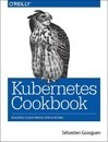 Kubernetes Cookbook -