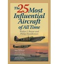 The 25 Most Influential Aircraft of All Time