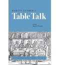 Martin Luther's Table Talk - Henry F. French