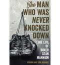 The Man Who Was Never Knocked Down