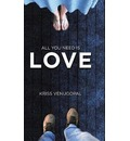 All You Need Is Love - Kriss Venugopal