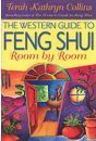 The Western Guide To Feng Shui Room By Room